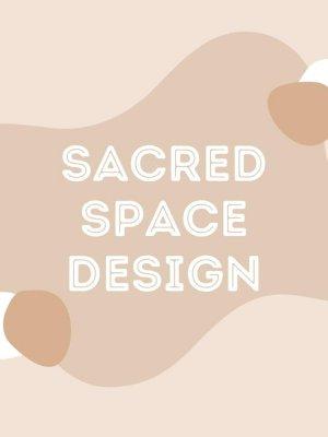 Sacred Space Design